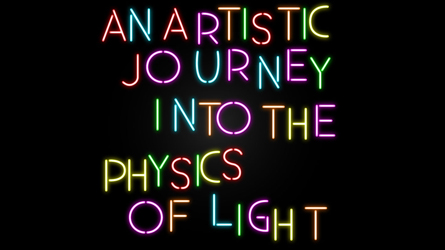 An Artistic Journey into the Physics of Light